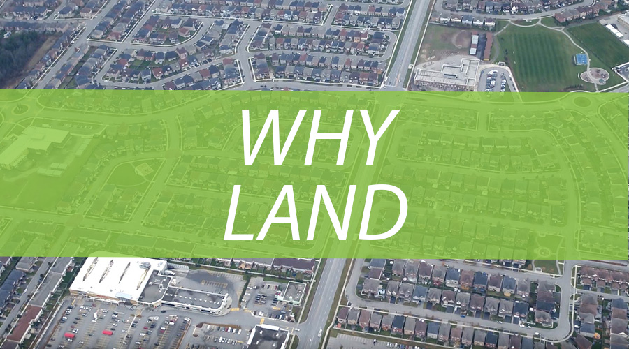 Why Land